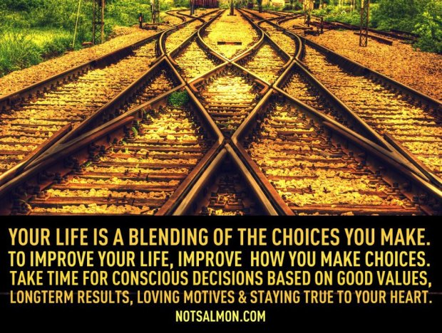 decisions you make