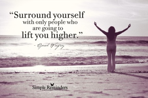 only people who lift you higher